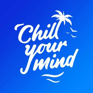 ChillYourMind - Best Remixes & Covers Of Popular Songs 2021